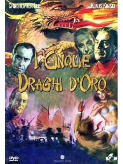 Cinque Draghi D'Oro (I)