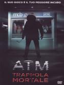 Atm - Trappola Mortale