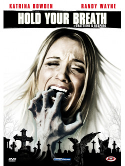Hold Your Breath - Trattieni Il Respiro