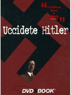 Uccidete Hitler (Dvd+Libro)