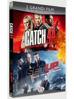 Catch 44 / Set Up (2 Dvd)