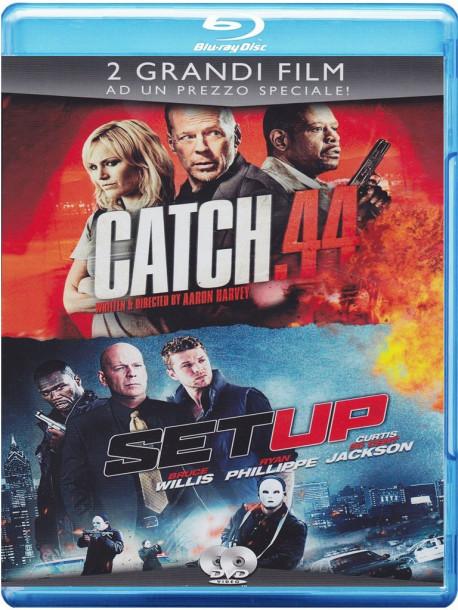 Catch 44 / Set Up