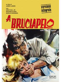 A Bruciapelo (Opium Visions)