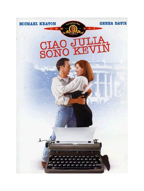 Ciao Julia, Sono Kevin