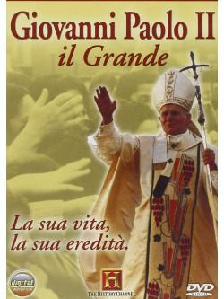Giovanni Paolo II - Il Grande