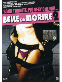 Belle Da Morire 2
