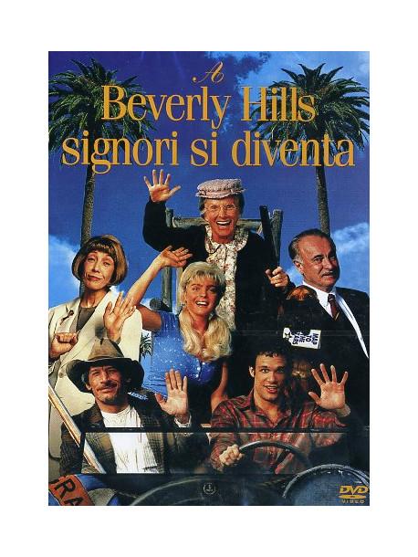 A Beverly Hills Signori Si Diventa