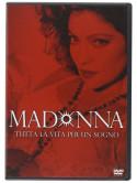 Madonna - Tutta La Vita Per Un Sogno