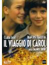 Viaggio Di Carol (Il)