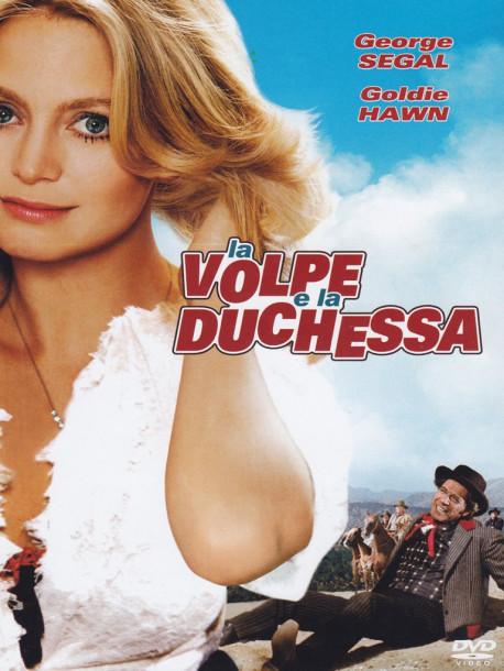 Volpe E La Duchessa (La)