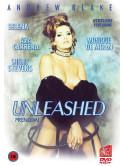 Unleashed - Prendimi