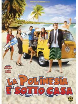 Polinesia E' Sotto Casa (La)