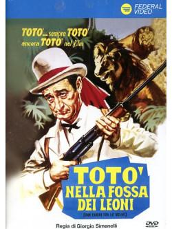 Toto' Nella Fossa Dei Leoni