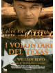 Volontari Del Texas (I)