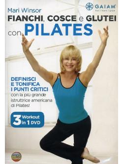 Fianchi, Cosce E Glutei Con Pilates