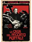 Casa Del Peccato Mortale (La)