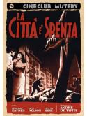 Citta' E' Spenta (La)