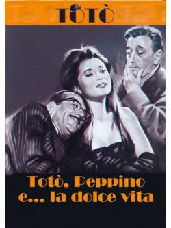 Toto', Peppino E La Dolce Vita