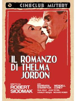 Romanzo Di Thelma Jordon (Il)