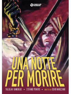 Notte Per Morire (Una)