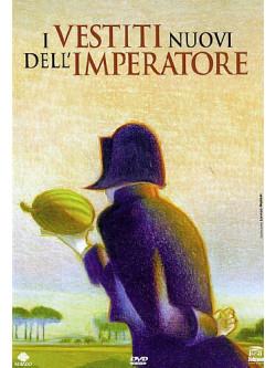 Vestiti Nuovi Dell'Imperatore (I)