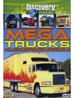 Mega Trucks - I Camion Che Fanno Spettacolo