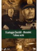 Grande Storia (La) - Il Carteggio Churchill - Mussolini - L'Ultima Verita'