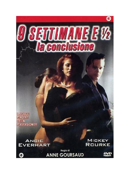 9 Settimane E 1/2 - La Conclusione