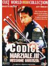 Codice Marziale 3 - Missione Giustizia