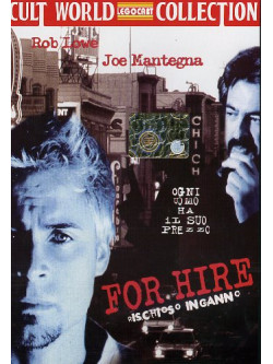 For Hire - Rischioso Inganno