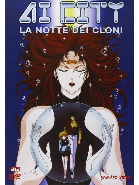Ai City - La Notte Dei Cloni