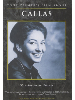 Callas: Tony Palmer's Film (30th Anniversary Edition)