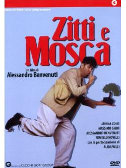 Zitti E Mosca