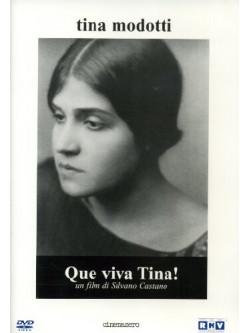Tina Modotti - Que Viva Tina!