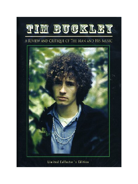 Tim Buckley - A Review And Critique Of The Man And His Music