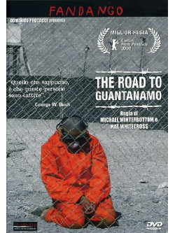 Road To Guantanamo (The)