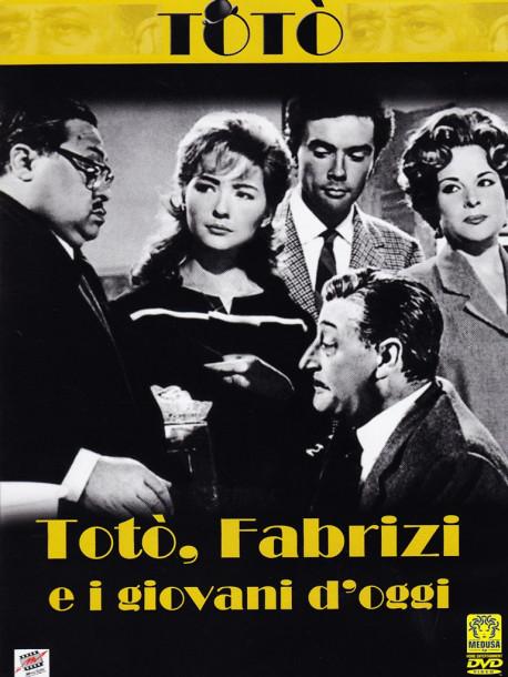 Toto', Fabrizi E I Giovani D'Oggi