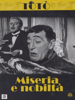 Toto' Miseria E Nobilta'