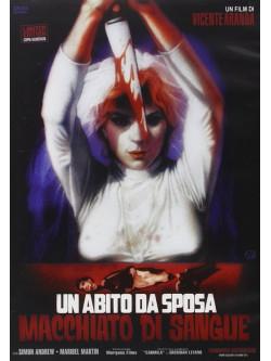 Abito Da Sposa Macchiato Di Sangue (Un) (Ed. Limitata E Numerata)