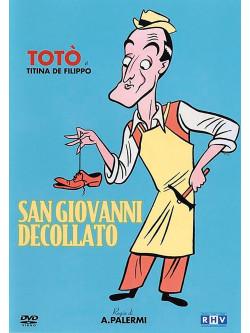Toto' - San Giovanni Decollato