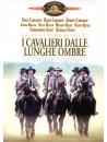 Cavalieri Dalle Lunghe Ombre (I)