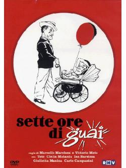 Toto' - Sette Ore Di Guai
