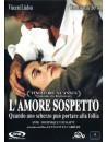 Amore Sospetto (L')