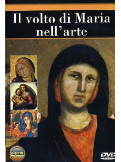 Volto Di Maria Nell'Arte (Il)