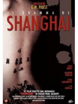 Dramma Di Shanghai (Il)