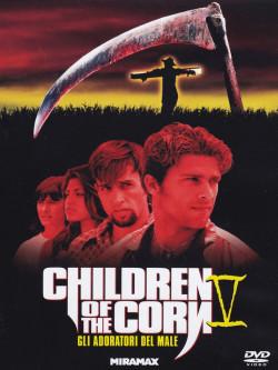 Children Of The Corn 5 - Gli Adoratori Del Male