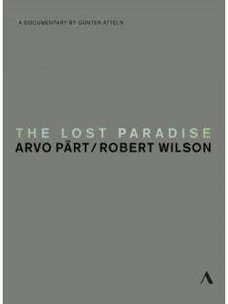 Arvo Part - The Lost Paradise