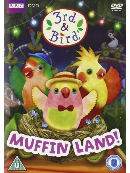 3Rd & Bird: Muffinland [Edizione: Regno Unito]