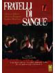 Fratelli Di Sangue (2006)