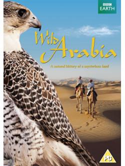 Wild Arabia [Edizione: Regno Unito]